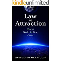 Law Of Attraction: How It Works In Your Favor (English Edition)