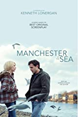 Manchester by the Sea: A Screenplay Kindle Edition
