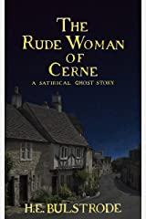 The Rude Woman of Cerne: A Satirical Ghost Story (West Country Tales Book 4) Kindle Edition