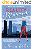 Reality Blurred (Rinkside in the Rockies Book 2)