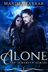 Alone (The 'Serenity' Series Book 1) Kindle Edition