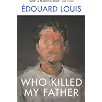 Who Killed My Father (English Edition)