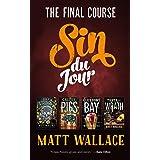 Sin du Jour: The Final Course (A Sin du Jour Affair)