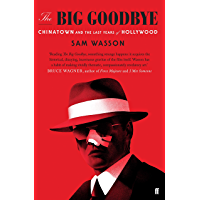 The Big Goodbye: Chinatown and the Last Years of Hollywood (English Edition)