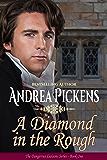 A Diamond In The Rough (Dangerous Liaisons Book 1)