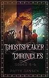 Ghostspeaker Chronicles Books 4-6 (Ghostspeaker Chronicles Collection Book 2)
