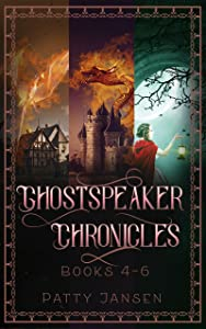 Ghostspeaker Chronicles Books 4-6 (Ghostspeaker Chronicles Collection Book 2)
