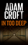 In Too Deep (Knight & Culverhouse Book 5)