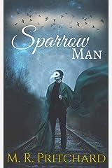 Sparrow Man Kindle Edition