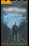 Sparrow Man