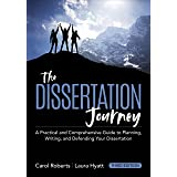 The Dissertation Journey: A Practical and Comprehensive Guide to Planning, Writing, and Defending Your Dissertation (Updated)