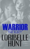 Warrior (The Elect Book 3)