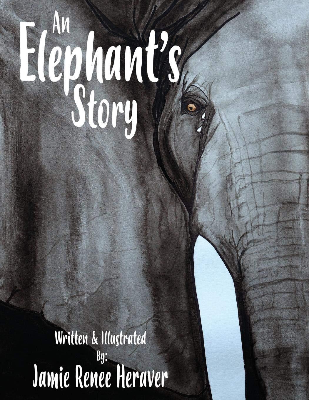 An Elephant's Story