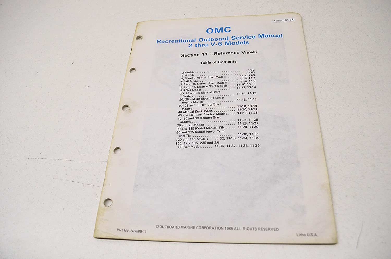 Amazon.com: OMC 507508-11 Rec Outboard Service Manual 2 to V-6 Sec 11  Reference Views QTY 1: Automotive