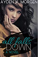 All Falls Down Kindle Edition