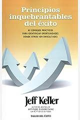 Principios inquebrantables del éxito / Unwavering Principles of Success Paperback