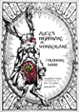 Alice's Nightmare in Wonderland Colouring Book (Snowbooks Fantasy Colouring Books)