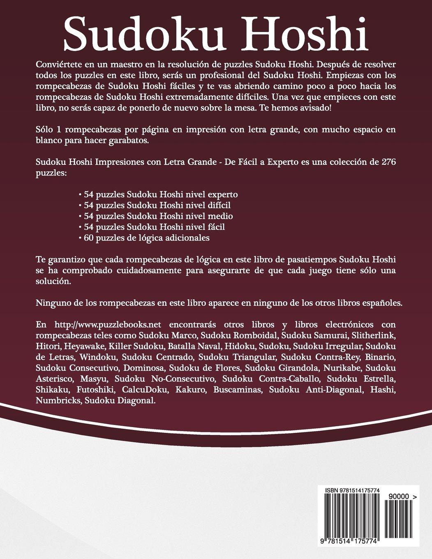 Sudoku Hoshi Impresiones con Letra Grande - De Fácil a Experto - Volumen 6 - 276 Puzzles: Volume 6: Amazon.es: Snels, Nick: Libros