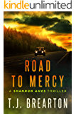 Road To Mercy (Shannon Ames Book 2)