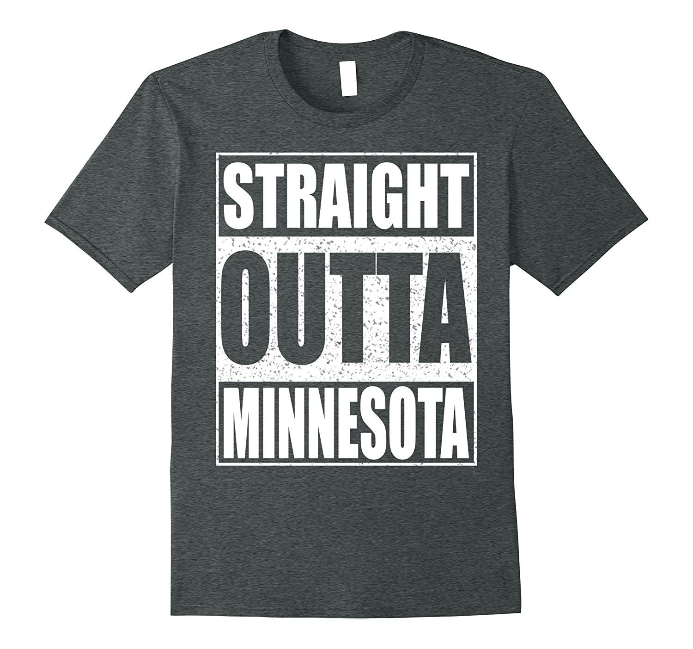 9242c73d Straight Outta Minnesota T-Shirt Patriotic Minnesota State-RT ...