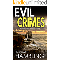 EVIL CRIMES a gripping crime thriller full of twists (English Edition)