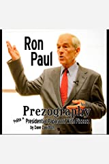 Ron Paul Prezography Vol. 1 Hardcover