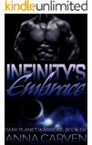 Infinity's Embrace (Dark Planet Warriors Book 6)