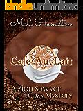 Cafe Au Lait (A Zion Sawyer Cozy Mystery Book 2)