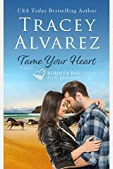 Tame Your Heart: A Small Town Romance (Bounty Bay Book 6) Kindle Edition