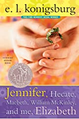 Jennifer, Hecate, Macbeth, William Mckinley, And Me, Elizabeth Kindle Edition