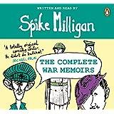 Spike Milligan: The Complete War Memoirs