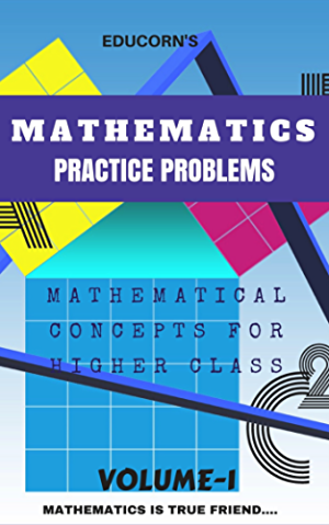 PRACTICE PROBLEMS IN MATHEMATICS