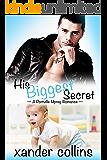 His Biggest Secret: A Portville Mpreg Romance (M/M Non-Shifter Omegaverse) (Portville Omegaverse Book 1)