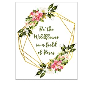 Inspirational Quote Wall Art for Teens Women and Girls - Shabby Chic Artwork - Boho Bedroom Poster - Be the Wildflower Floral Art Print - Rustic Farmhouse Motivational Sayings - 8x10 UNFRAMED