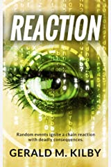 REACTION: A Technothriller Kindle Edition