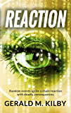 REACTION: A Technothriller