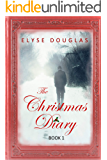 The Christmas Diary: (Book 1) The Christmas Diary Series