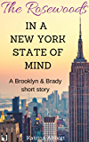 In a New York State of Mind: The Rosewoods - A Short Story