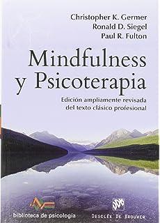 Mindfulness y Psicoterapia (Biblioteca de Psicología)