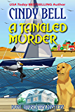 A Tangled Murder (Dune House Cozy Mystery Book 20)