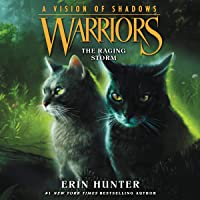 The Raging Storm: Warriors: A Vision of Shadows, Book 6