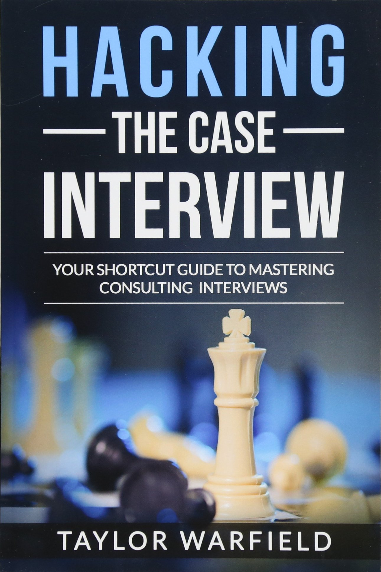 Download Hacking the Case Interview: Your Shortcut Guide to Mastering Consulting Interviews pdf epub