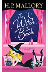 The Witch Is Back (with bonus short story Be Witched): A Jolie Wilkins Novel Kindle Edition