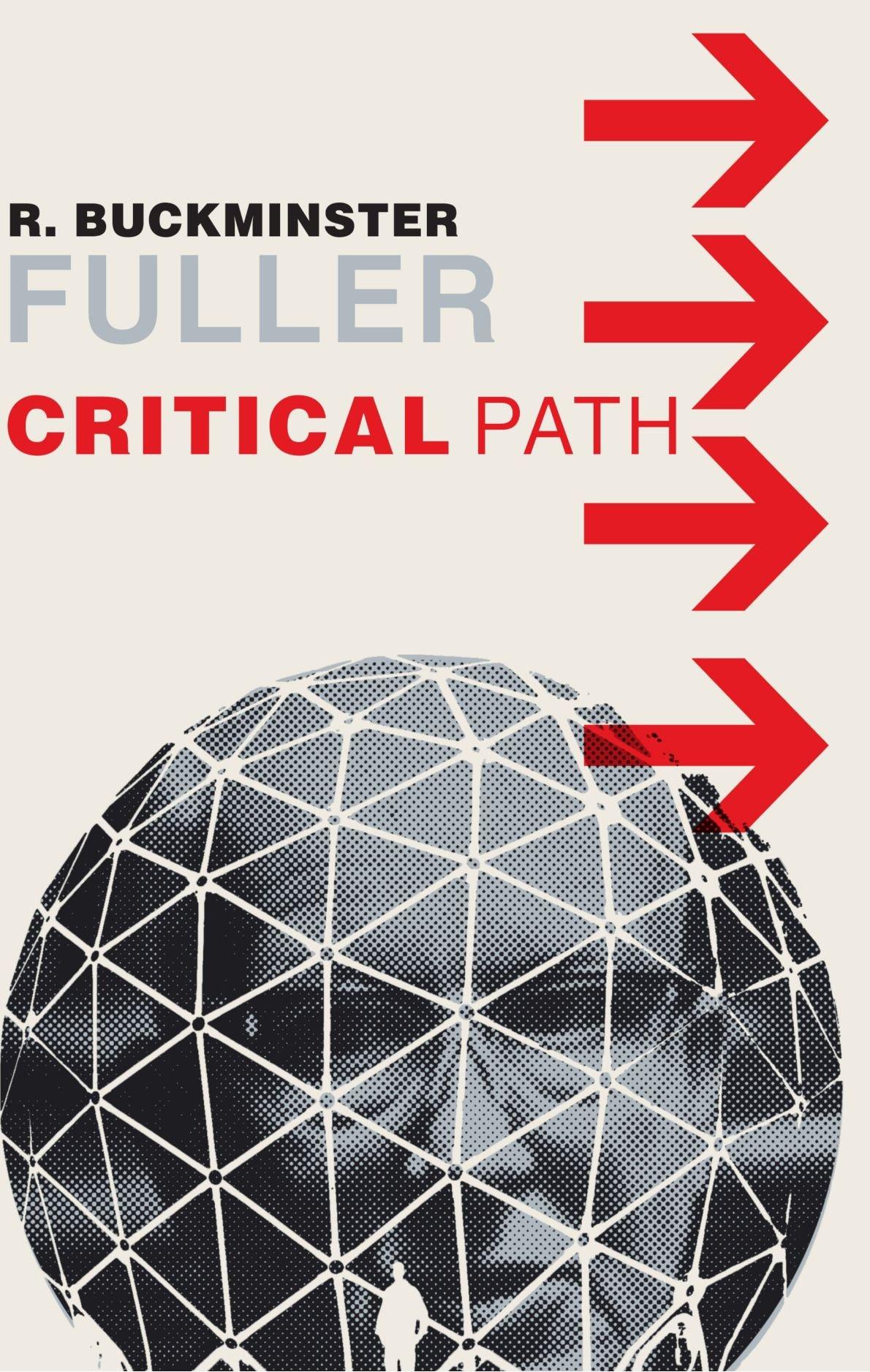 Buckminster Fuller Critical Path Pdf