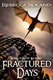 Fractured Days (Shards of History Book 2)