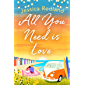 All You Need Is Love: An emotional, uplifting story of love and friendship from bestseller Jessica Redland (English…