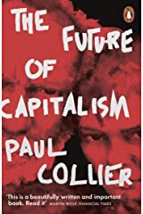 The Future of Capitalism: Facing the New Anxieties Paperback