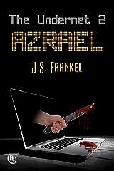 Azrael (The Undernet Book 2) Kindle Edition