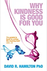 Why Kindness is Good For You Paperback