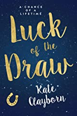 Luck of the Draw (Chance of a Lifetime Book 2) Kindle Edition